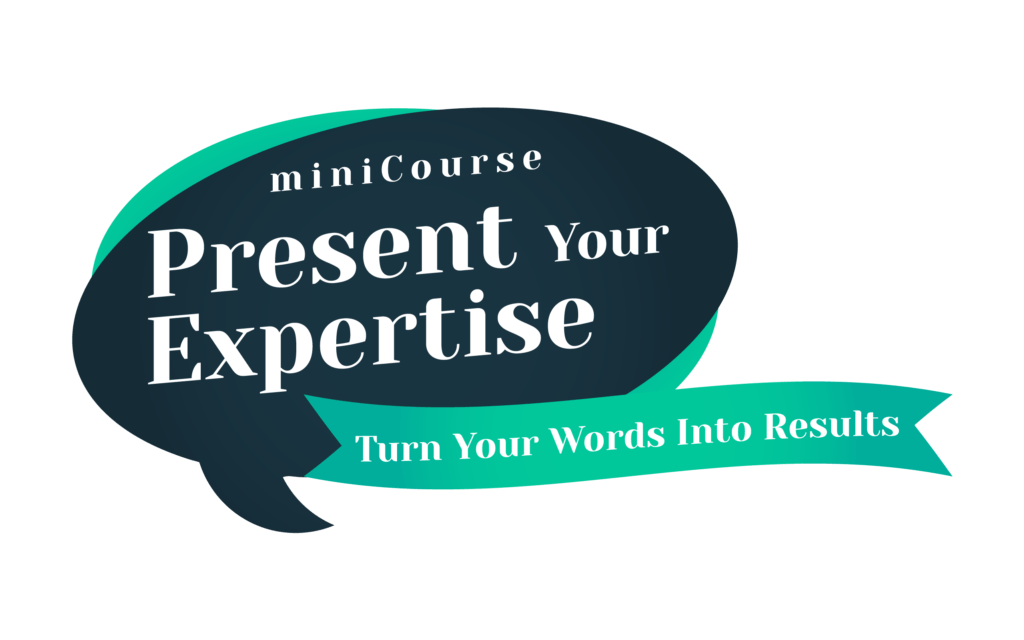 Present Your Expertise miniCourse